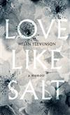 Love Like Salt: A Memoir