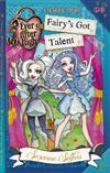 Fairy's Got Talent: A School Story