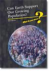 Can Earth Support Our Growing Population?