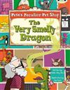 Pete's Peculiar Pet Shop: The Very Smelly Dragon (Gold A) 6-pack: The Very Smelly Dragon 6-pack