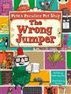 Pete's Peculiar Pet Shop: The Wrong Jumper (Purple A) 6-pack: The Wrong Jumper 6-pack