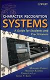 Character Recognition Systems: A Guide for Students and Practioners