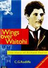 Wings over Waitohi: the Story of Richard Pearse