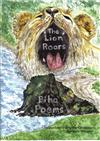 The Lion Roars - Poems And Paintings Portraying Piha