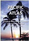 Pacific Atlas : A Political, Historical & Cultural Atlas Of Australia, New Zealand & The Pacific Islands