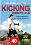 Kicking essentials : the ultimate guide for Players and Coaches