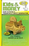 Kids and Money: How to Raise a Financially Savvy Generation
