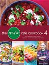 The Revive Cafe Cookbook 4: More Delicious and Easy Recipes Inspired by Auckland's Healthy Food Haven