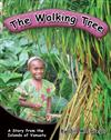 The Walking Tree A Story from the Islands of Vanuatu