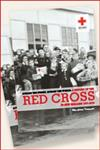 Across The Street, Across The World : A History Of The Red Cross In New Zealand, 1915-2015