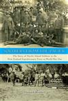 Soldiers from the Pacific: The Story of Pacific Island Soldiers in the New Zealand Expeditionary Force in World War One