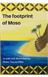 The Footprint of Moso: O le Tulaga Vae of Moso