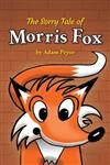 The Sorry Tale of Morris Fox