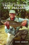 The Real Story on Trout Fishing New Zealand