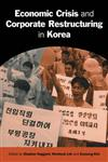 Economic Crisis and Corporate Restructuring in Korea: Reforming the Chaebol