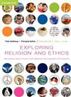 Exploring Religion and Ethics: Religion and Ethics for Senior Secondary Students