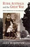 Rural Australia and the Great War: From Tarrawingee to Tangambalanga