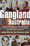 Gangland Australia: Urban Criminals and Their Connections