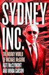 Sydney Inc: The Murky World of Michael McGurk