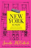 New York in Style A Guide to the City's Fashion, Design and Style