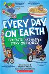 Every Day on Earth: Fun Facts That Happen Every 24 Hours