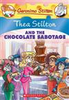 Thea Stilton #19: Thea Stilton and the Chocolate Sabotage