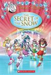 Thea Stilton Special Edition: The Secret of the Snow: A Geronimo Stilton Adventure