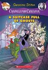 Suitcase Full of Ghosts, A: A Geronimo Stilton Adventure