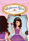 Whatever After #7: Beauty Queen