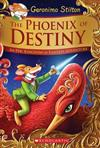 Phoenix of Destiny: An Epic Kingdom of Fantasy Adventure (Geronimo Stilton and the Kingdom of Fantasy: Special Edition), The: An Epic Kingdom of Fantasy Adventure