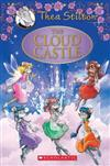 The Cloud Castle: A Geronimo Stilton Adventure (Thea Stilton: Special Edition #4): A Geronimo Stilton Adventure