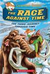 Race Against Time (Geronimo Stilton Journey Through Time #3), The