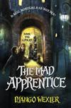 The Mad Apprentice: Book 2