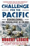 Challenge for the Pacific: Guadalcanal: The Turning Point of the War