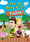 Fun at Boxy & T's Farm