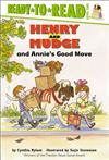 Henry and Mudge and Annie's Good Move: The Eighteenth Book of Their Adventures