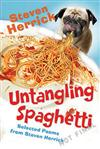 Untangling Spaghetti: Selected Poems from Steven Herrick