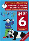 Numbers and the Number System: Year 6: Activities for the Daily Maths Lesson
