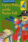 Captain Motley and the Pirate's Gold