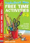 Free Time Activities: For Ages 7-9: For Ages 7-9