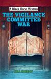 The Vigilance Committee War