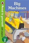 Big Machines - Read it Yourself with Ladybird: Level 2