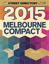 Melbourne Compact Street Directory 13th 2015