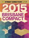 Brisbane Compact Street Directory 15th 2015