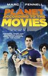 Planet According to the Movies: Awesome, Weird and Wonderful Flicks from Four Corners of the Globe