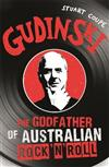 Gudinski: The Godfather of Australian Rock'n'Roll