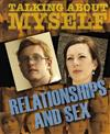 Relationships and Sex
