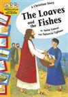 A Christian Story - The Loaves and the Fishes