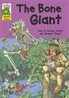 The Bone Giant: A North American Tale