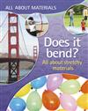 Does it Bend?: All About Stretchy Materials